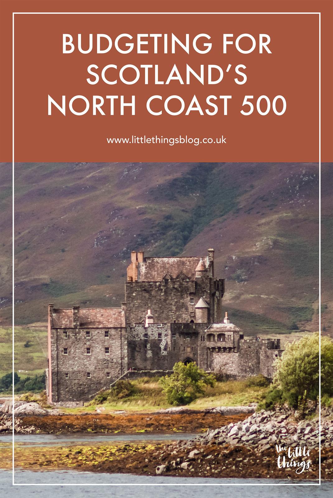 Budgeting for Scotland North Coast 500 Route NC500 travel blogger UK