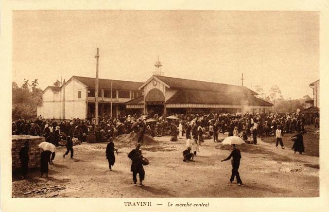 TRAVINH - Le marché central - Chợ Trà Vinh thập niên 1920