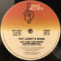 FAT LARRY'S BAND:ACT LIKE YOU KNOW(LABEL SIDE-B)