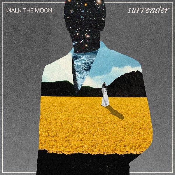 Walk The Moon - Surrender