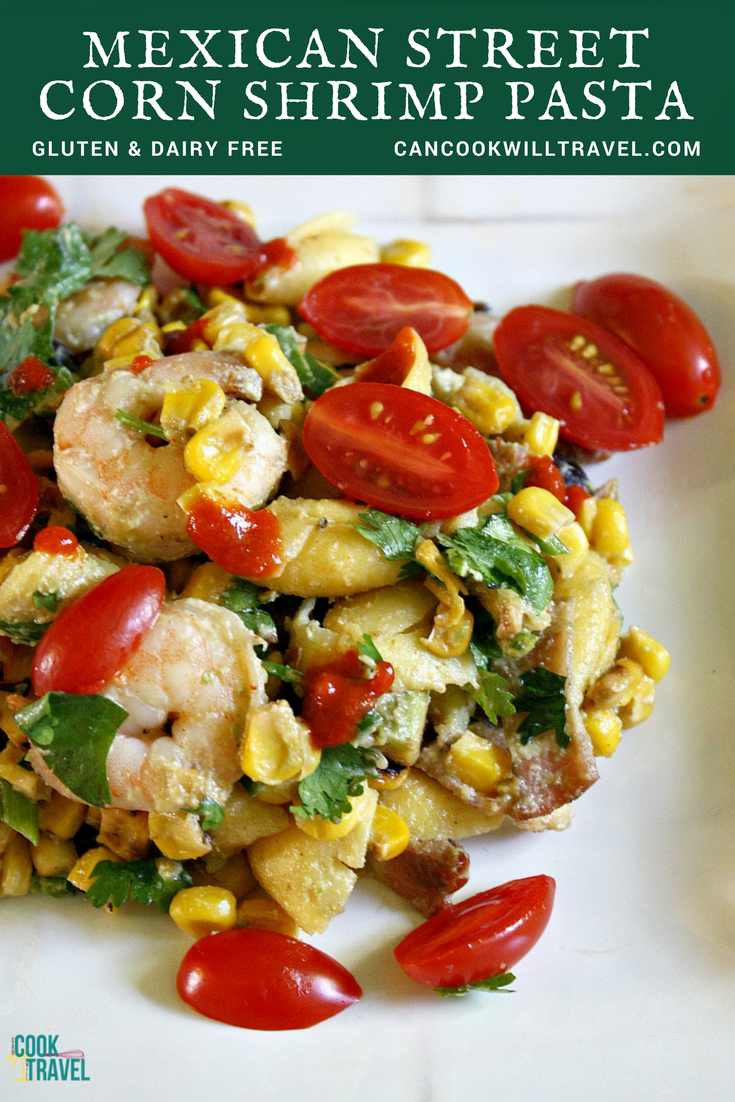 Mexican Street Corn Shrimp Pasta