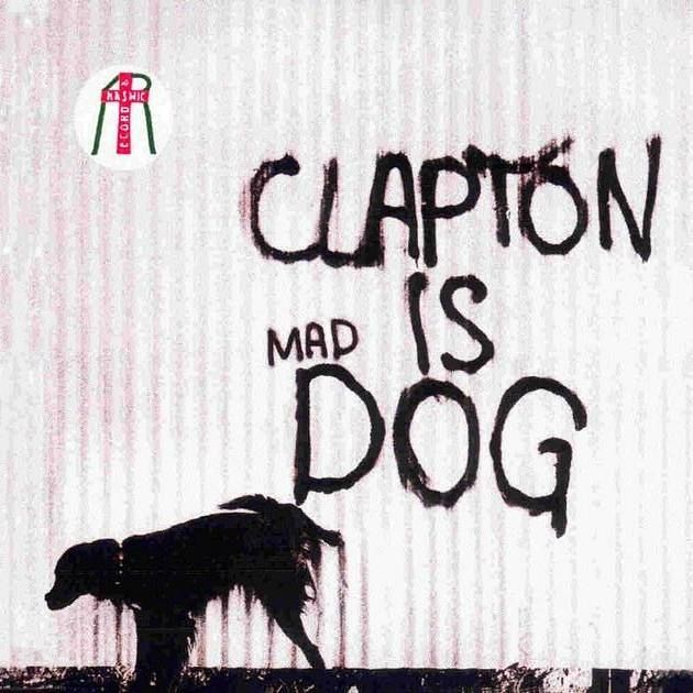 Clapton Is Mad Dog - front