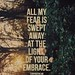 Inspirational Quotes About Strength  :Isaiah 41:10 Fear thou not; for I am with thee: be not dismayed; for I am thy Go...