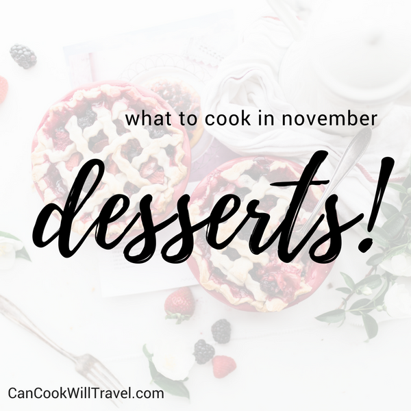 What to Cook in November - Desserts