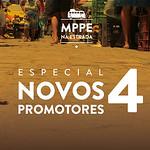 MPPE na Estrada - Novos Promotores Dia 4