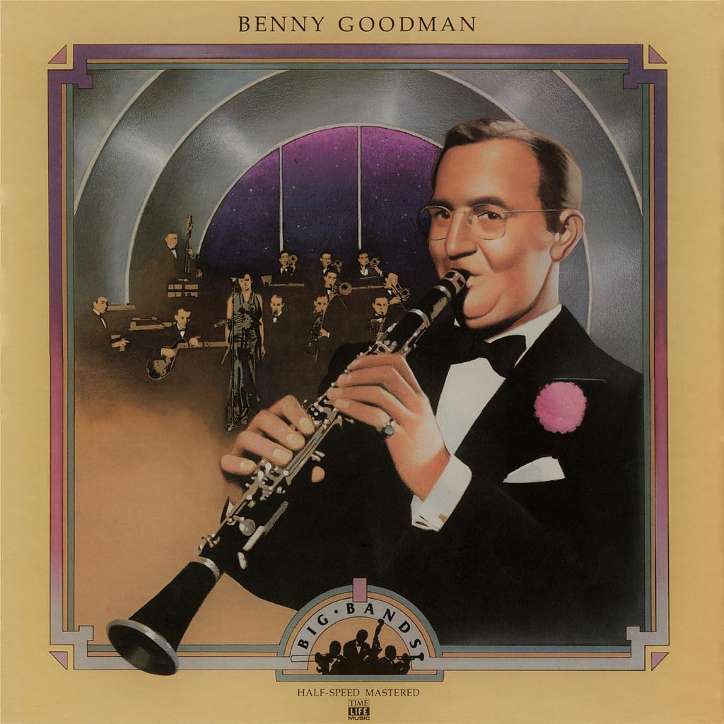 Benny Goodman – Big Bands