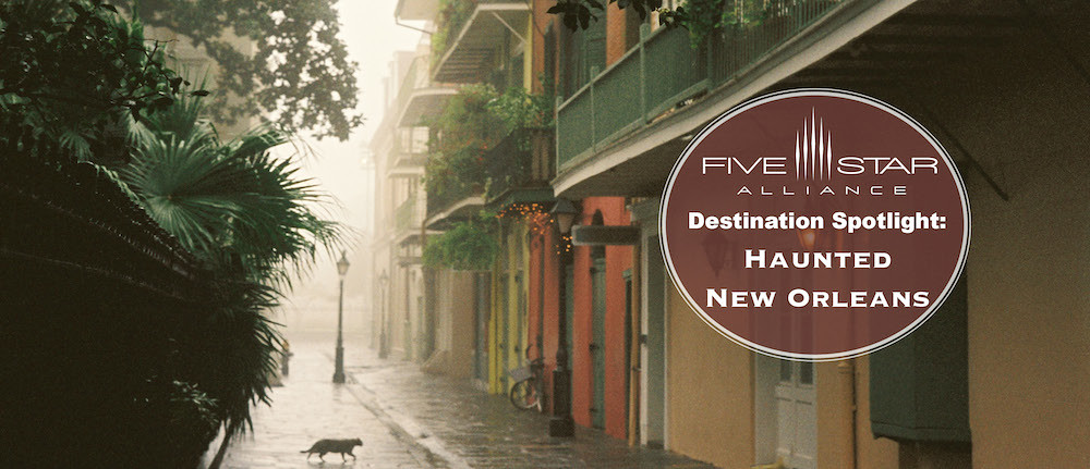 Destination Spotlight: Haunted New Orleans