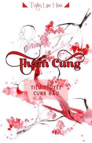 Thâm Cung - Trần Lạc Hoa