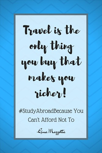 Gina Mazzotta: #StudyAbroadBecause You Can't Afford Not To