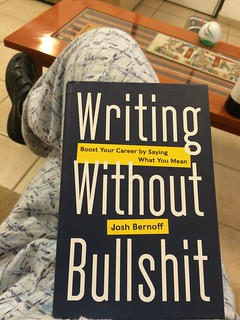 Writing without Bullshit (Josh Bernoff)