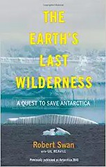 A Quest to Save Antarctica -  Best book - By Robert Swan