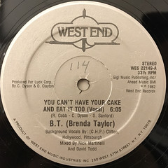 B.T.(BRENDA TAYLOR):YOU CAN'T HAVE YOUR CAKE AND EAT IT TOO(LABEL SIDE-A)