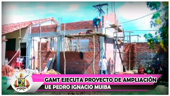 gamt-ejecuta-proyecto-de-ampliacion-ue-pedro-ignacio-muiba
