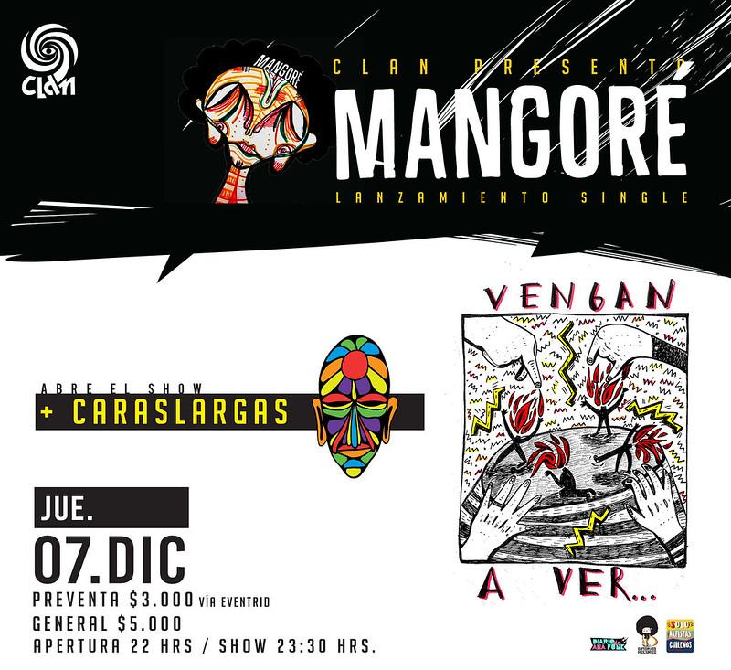 """Mangoré presenta su single """"Vengan a Ver"""" en El Clan / 7 diciembre"""