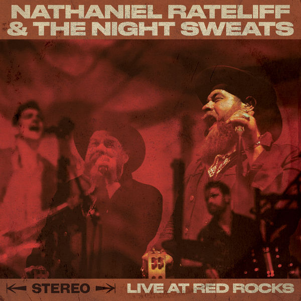 Nathaniel Rateliff And The Night Sweats - Live At Red Rocks