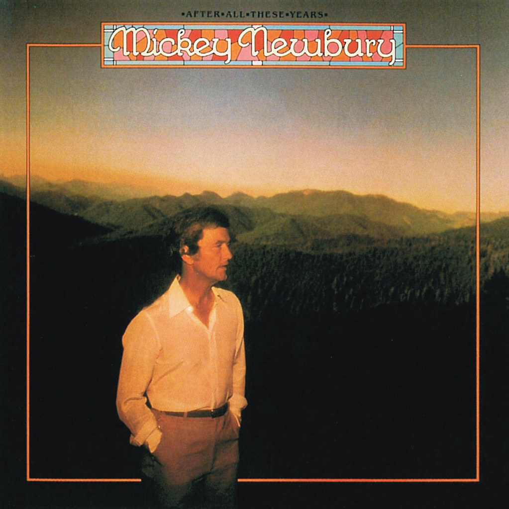 Mickey Newbury - After All These Years