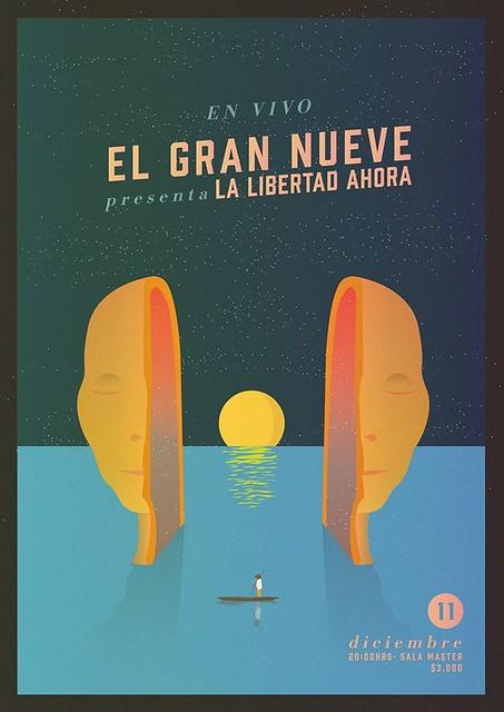 El Gran Nueve presenta la Libertad ahora 11 diciembre