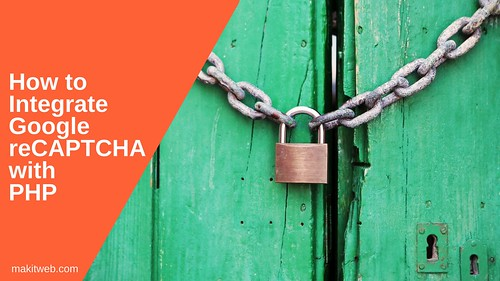 How to Integrate Google reCAPTCHA with PHP