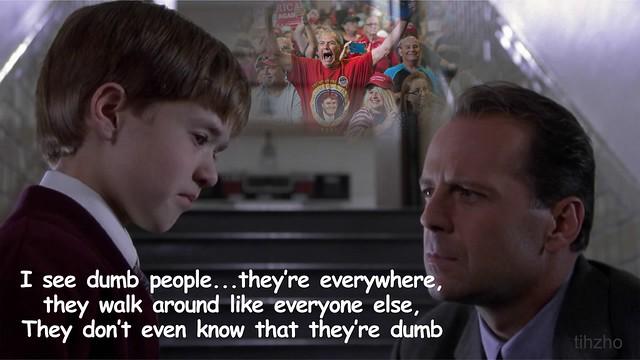 I see Dumb People...
