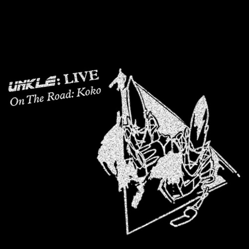 UNKLE - Live On The Road Koko