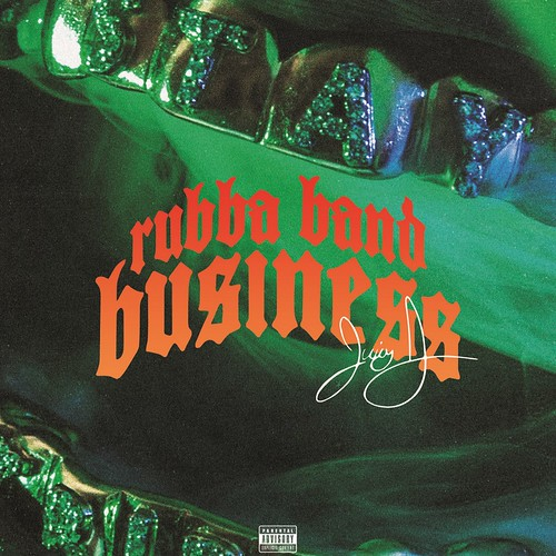 Juicy J- Rubba Band Business