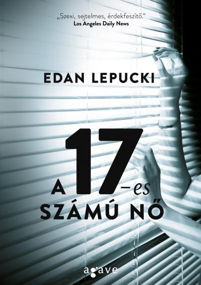 Edan Lepucki: A 17-es számú nő (Agave, 2017)