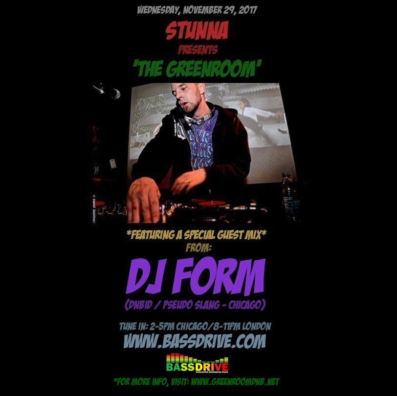 STUNNA's GREENROOM: 'THE GREENROOM' Guest Mix from DJ FORM