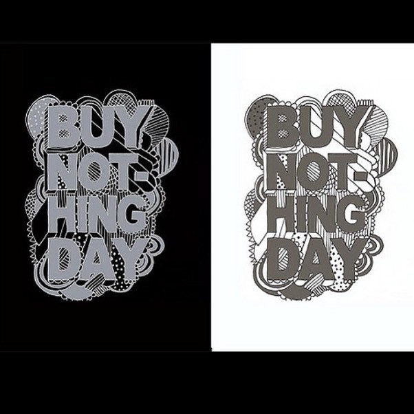 Hey kids, it's that time of year again! Time to #buynothing! Tell your friends! #participatebynotparticipating