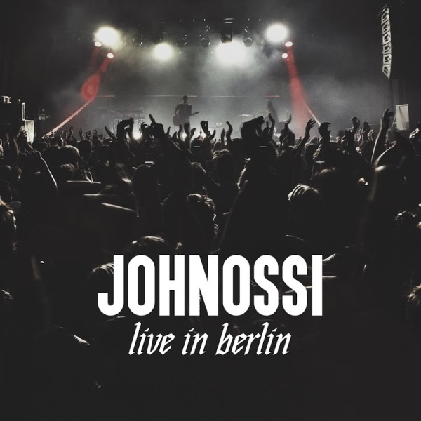 Johnossi - Live In Berlin