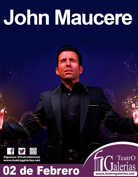 John Maucere / Teatro Galerías.