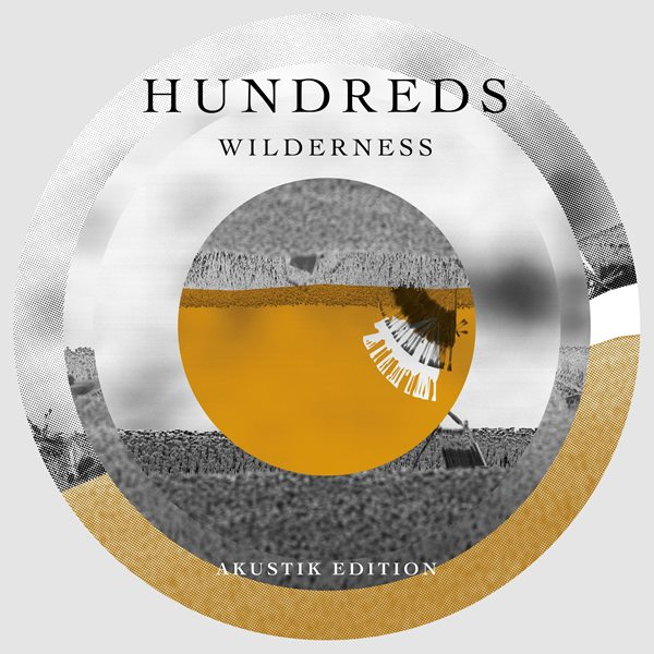 Hundreds - Wilderness (Akustik Edition)