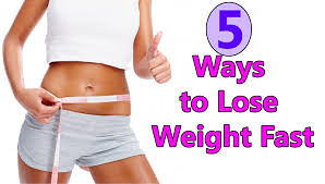5 Tips For Fast Weight Loss