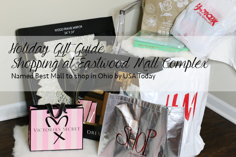holiday-gift-guide-best-shopping-mall-ohio-eastwood-mall-complex