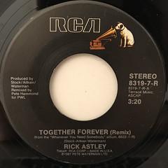 RICK ASTLEY:TOGETHER FOREVER(REMIX)(LABEL SIDE-A)