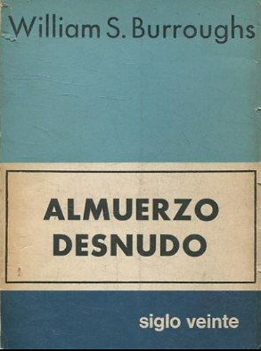 17k23 Portada primera edición Almuerzo desnudo de WB Uti 385