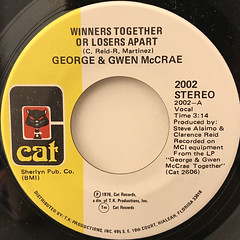 GEORGE & GWEN MCCRAE:WINNERS TOGETHER OR LOSERS APART(LABEL SIDE-A)