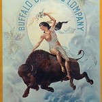 Wed, 2017-11-22 17:14 - A semi-clad American Indian maiden riding bareback on a buffalo through a horseshoe in the sky.  No greater western image has ever been conceived (or so it was said by an appraiser on PBS' Antiques Roadshow).  Only 11 originals are known to exist and when they come to market they sell for beaucoup cash.  I'll settle for the reproduction.