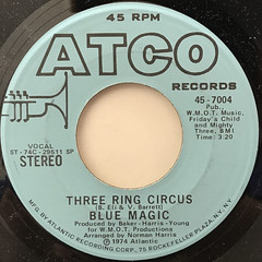 BLUE MAGIC:THREE RING CIRCUS(LABEL SIDE-A)