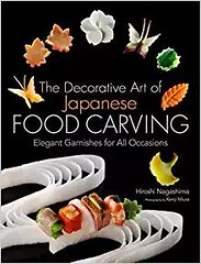 Unlimited Ebook Decorative Art of Japanese Food Carving: Elegant Garnishes for All Occasions -  Best book - By Hiroshi Nagashima