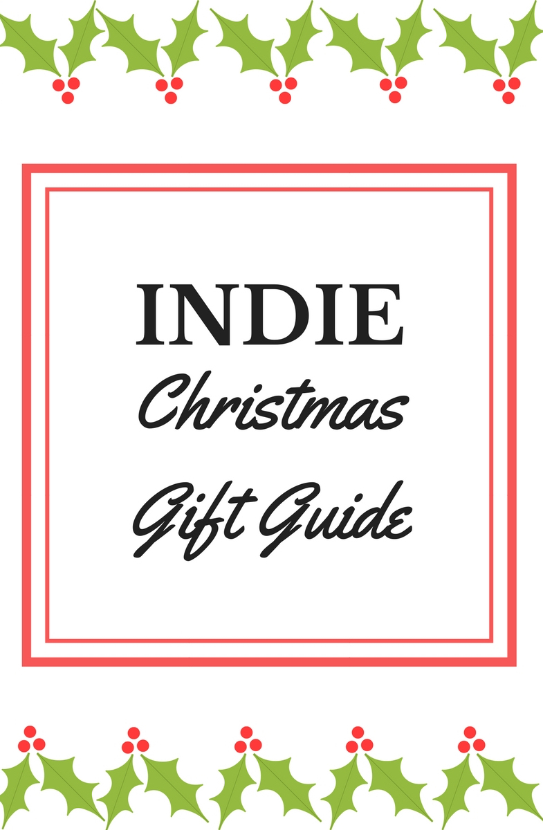 Indie Christmas Gift Guide 2017 - Nomad Seeks Home