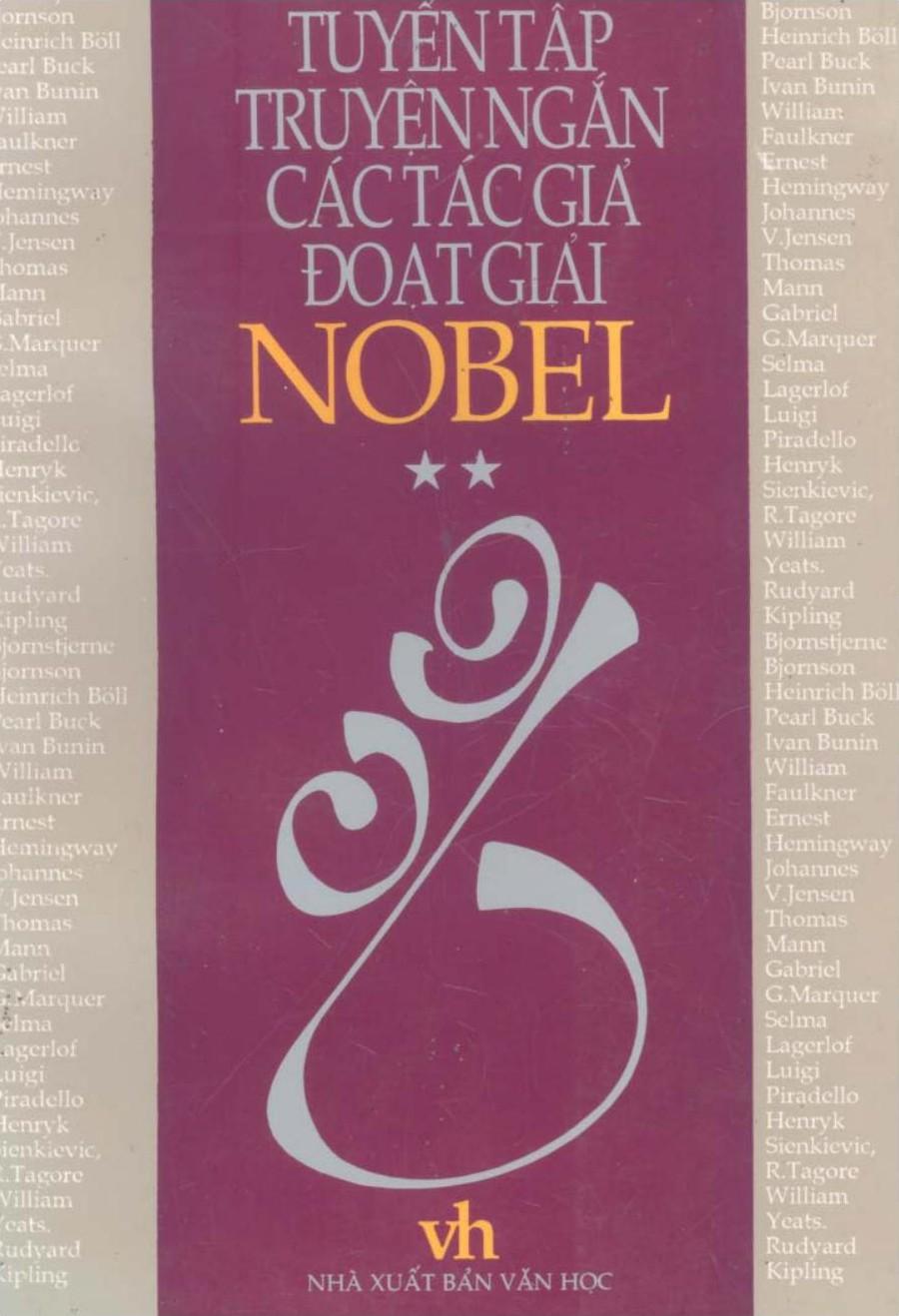Tuyển Tập Truyện Ngắn Các Tác Giả Đoạt Giải Nobel Tập 2 - Nhiều Tác Giả