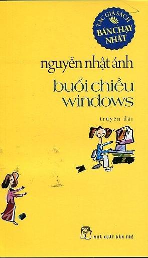 Buổi Chiều Windows - Nguyễn Nhật Ánh