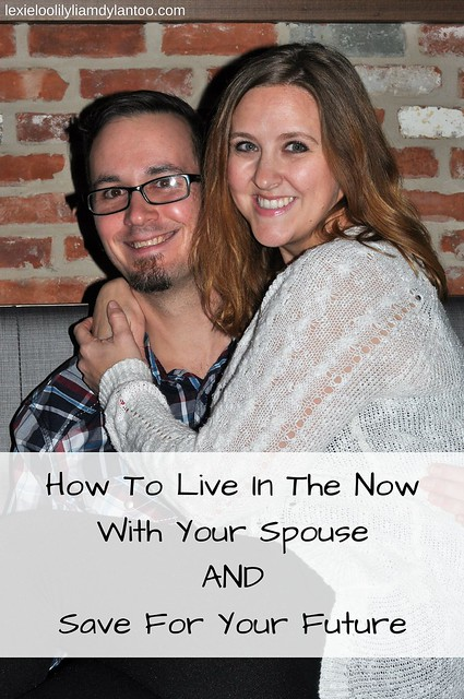 How To Live In The Now With Your Spouse AND Save For Your Future - Featuring Vanguard #sponsored #whereinvestorsbelong