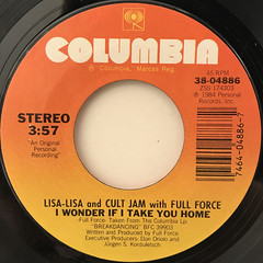 LISA-LISA AND CULT JAM WITH FULL FORCE:I WONDER IF I TAKE YOU HOME(LABEL SIDE-A)