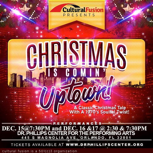 """Christmas is Comin' Uptown"" presented by Cultural Fusion"