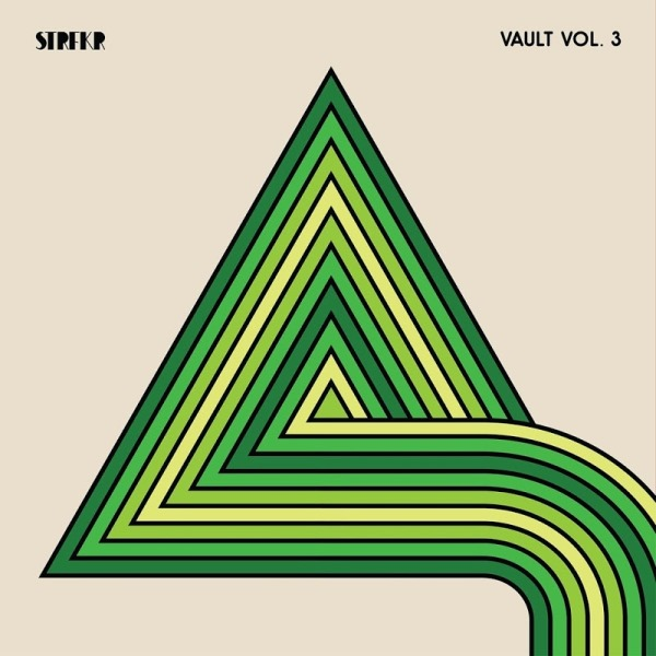 STRFKR - Vault Vol. 3