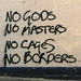 NO GOD NO MASTERS NO CAGES NO BORDERS by Leo Reynolds