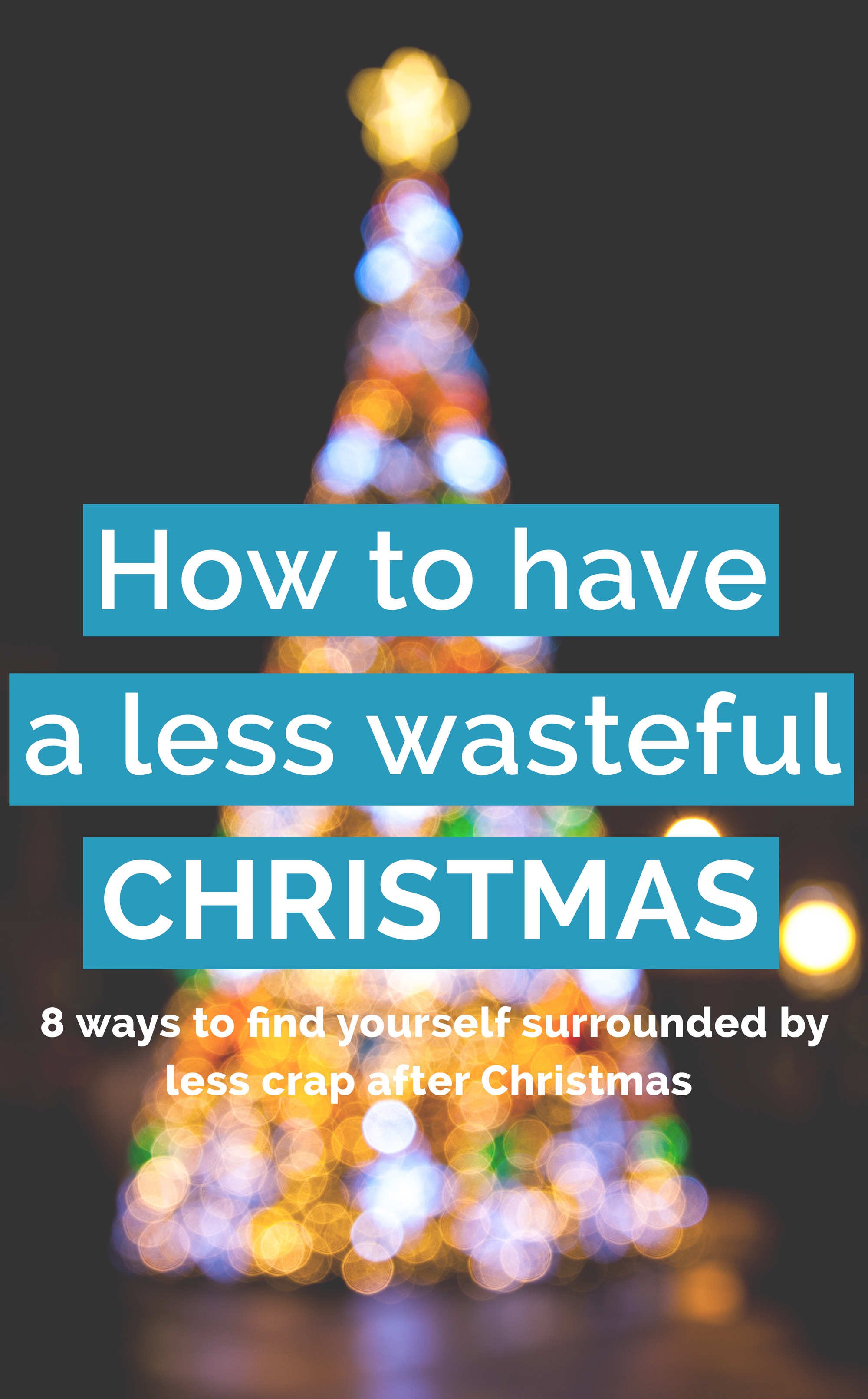 How to have a less wasteful Christmas