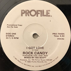 ROCK CANDY:I GOT LOVE(LABEL SIDE-A)