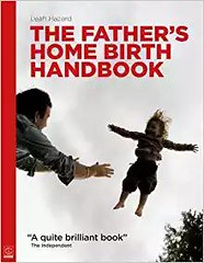 [Free] Donwload The Father s Home Birth Handbook -  Populer ebook - By Leah Hazard